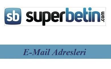 Süperbetin E-Mail Adresleri